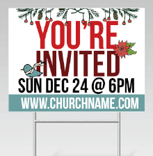 Distribute yard signs for your church members to promote your Christmas services