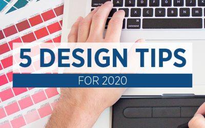 5 Design Tips for 2020